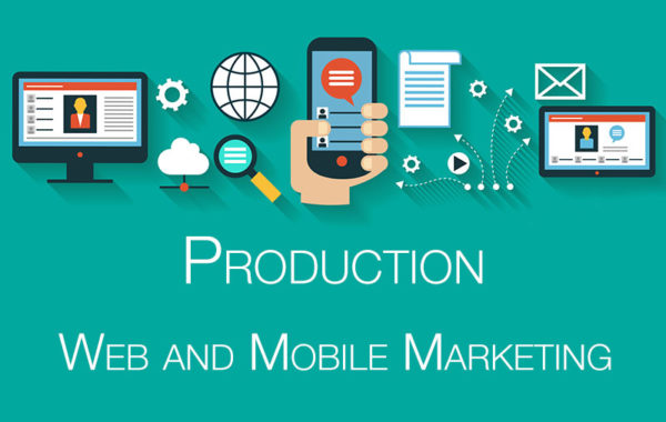 Production: Web and Mobile Marketing